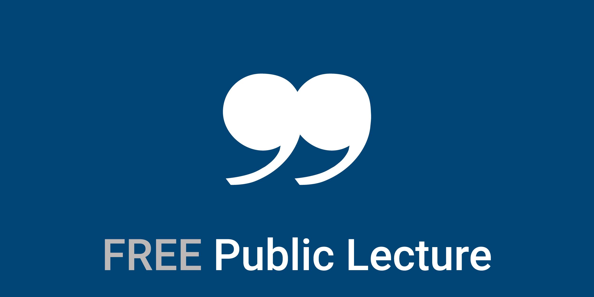 Free Public Lecture Banner
